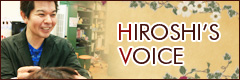 HIROSHI'S VOICE